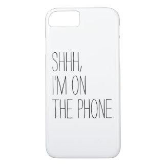 Drôle Shhh, je suis sur l'humour de hippie de Coque iPhone 7