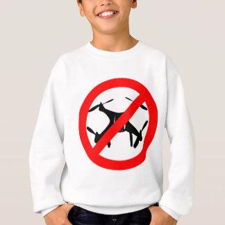 Drones not Allowed Sweatshirt