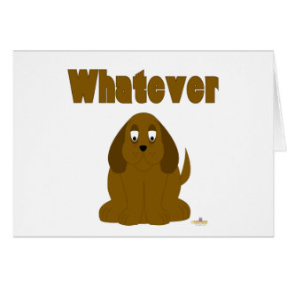 Droopy Brown Dog Whatever Card