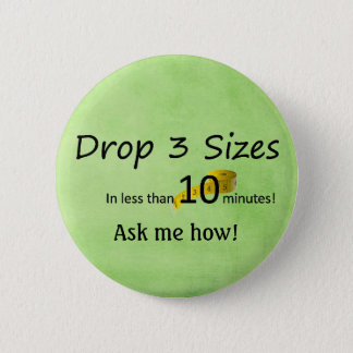 Drop 3 sizes -Ardyss 2 Inch Round Button