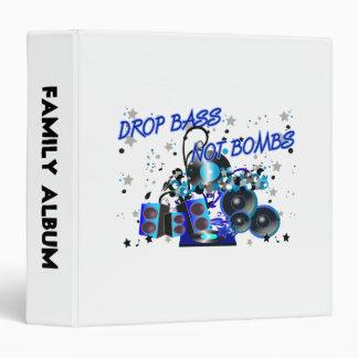 Drop Bass Not Bombs 3 Ring Binder