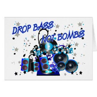 Drop Bass Not Bombs Greeting Card