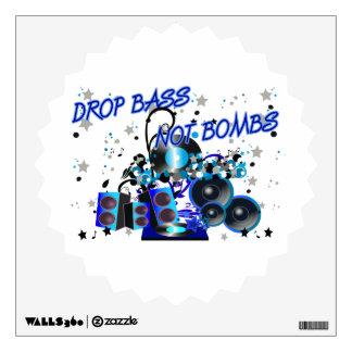 Drop Bass Not Bombs Wall Decal