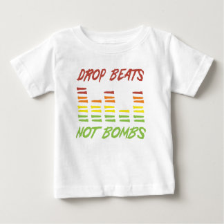Drop Beats Not Bombs Baby T-Shirt