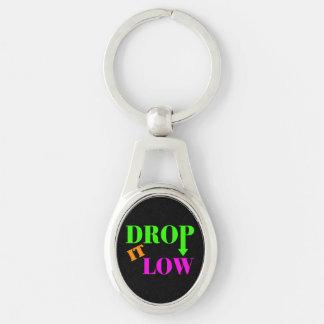 Drop It Low Neon Style Keychain