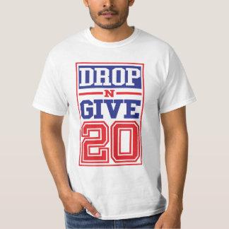 """DROP N GIVE 22"" T-Shirt"