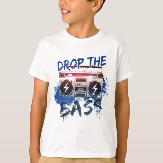 Drop the Bass T-Shirt