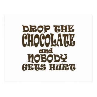 drop the chocolate and nobody gets hurt postcard