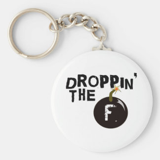 Droppin' The F Bomb Basic Round Button Keychain