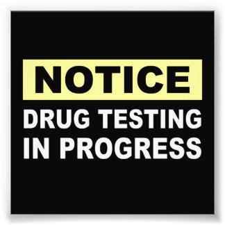 Drug Testing in Progress Photo Art