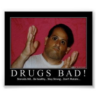 Drugs Bad! Poster