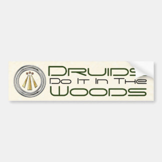 """Druids Do It In The Woods"" - Bumper Sticker 2"