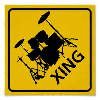 Drum Crossing Highway Sign Poster