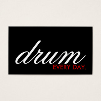 DRUM every day. (color customizable) Business Card