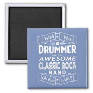 DRUMMER awesome classic rock band (wht) Magnet