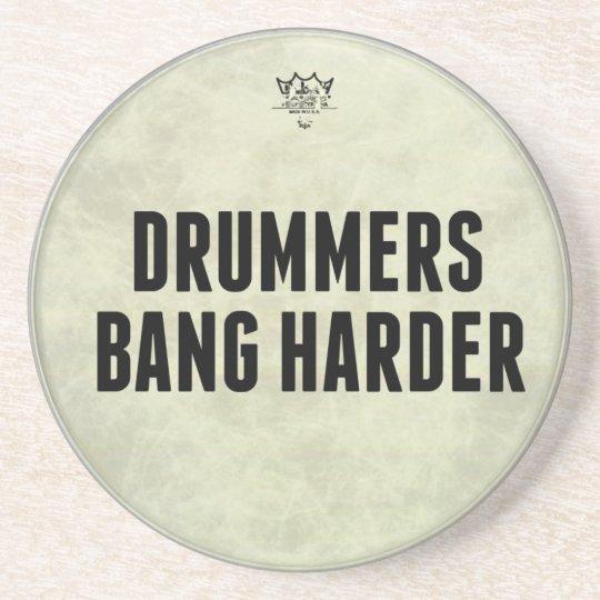 Drummers Bang Harder Stone Drink Coaster