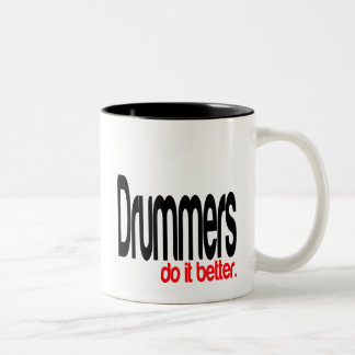 Drummers Do It Better Two-Tone Coffee Mug