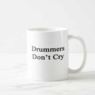 Drummers Don't Cry Mugs