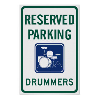 Drummers Parking Poster