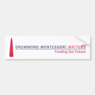 Drummond Montessori Matters Bumper Sticker