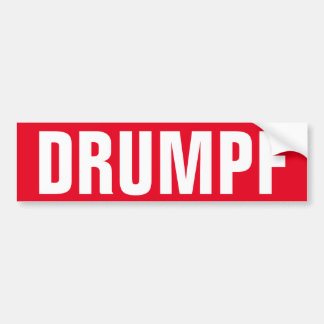 """DRUMPF"" Bumper Sticker: Anti-Trump Bumper Sticker"