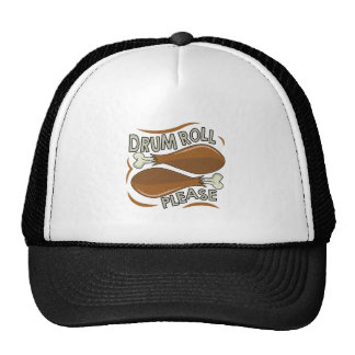 Drumroll Please Trucker Hat