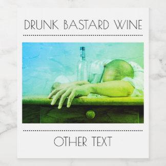 Drunk Bastard  Wine Bottle Label