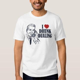 Drunk Dialing Tee Shirts