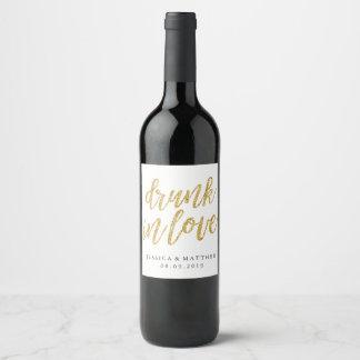 Drunk in love faux glitter gold hand lettering wine label