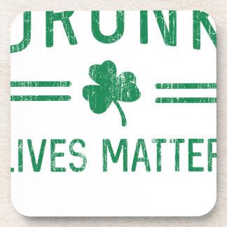Drunk Lives Matter Beverage Coaster
