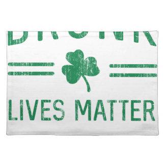 Drunk Lives Matter Placemat