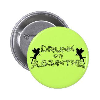 Drunk On Absinthe 2 Inch Round Button