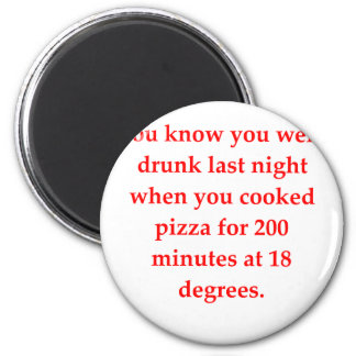 drunk pizza 2 inch round magnet
