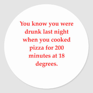 drunk pizza classic round sticker