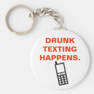 DRUNK TEXTING HAPPENS. KEYCHAIN