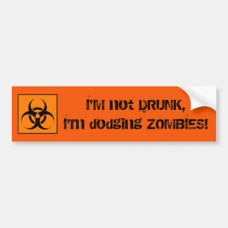 Drunk Zombie Bumper Sticker