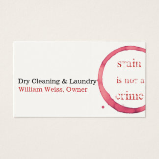 Dry Cleaning and Laundry wine stain not a crime Business Card