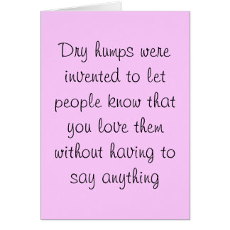 Dry humps card