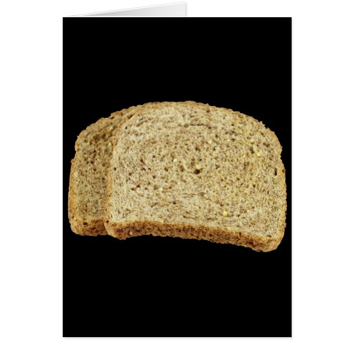 Dry Toast Greeting Card