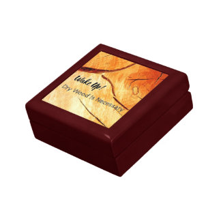 Dry Wood Is Necessary Gift Box
