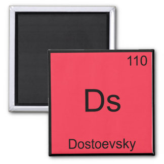 Ds - Dostoevsky Funny Chemistry Element Symbol Tee Square Magnet