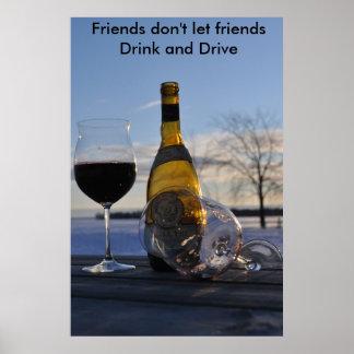 DSC_0034 copy, Friends don't let friends Drink ... Poster