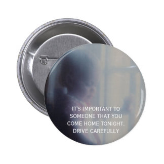 DSCF0103, IT'S IMPORTANT TO SOMEONE THAT YOUCOM... PINBACK BUTTONS