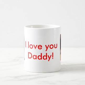 DSCF1338, DSCF1440, I love you Daddy! Coffee Mug