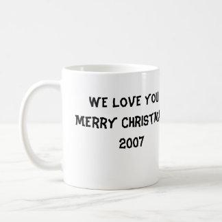 DSCI0871, We Love You!Merry Christmas!2007 Coffee Mug
