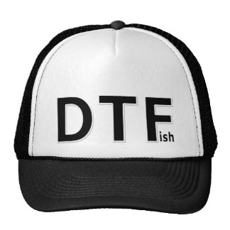 DTFish - Funny Fishing Trucker Hat