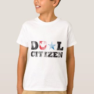 Dual Citizen T Shirt