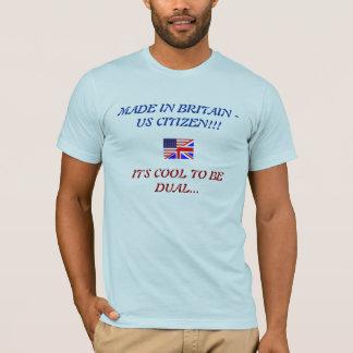 DUAL CITIZENSHIP T-Shirt