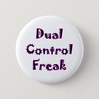 Dual Control Freak 2 Inch Round Button
