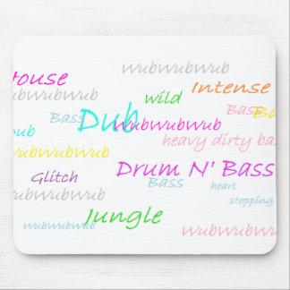 Dub Drum n' Bass Mousepad